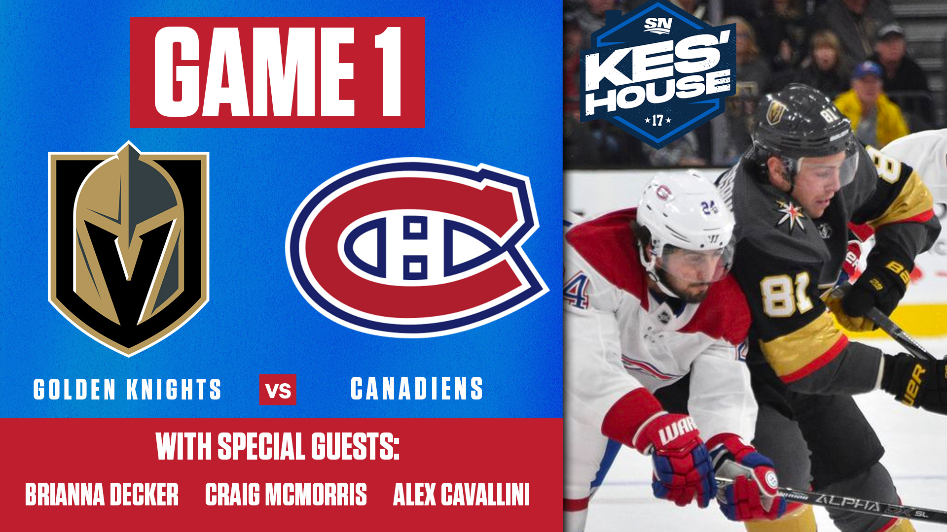 Watch Live: Game 1 of Canadiens vs Golden Knights with Kes' House